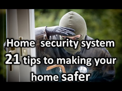 21 tips to increase & enhance your home security even if you have a security system camera alarm