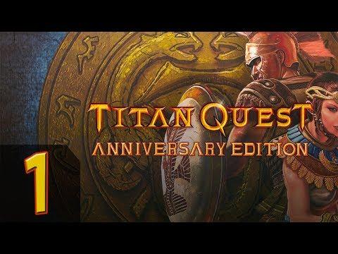 Titan Quest - Anniversary Edition + Ragnarok - Прохождение #1