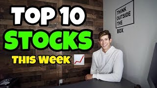 The Top 10 Stocks I'm Watching This Week | October 2018