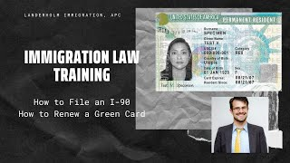 How to file an I-90, Renew a Green Card