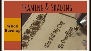 Wood Burning Dogwood Plaque – Framing & Shading Tutorial