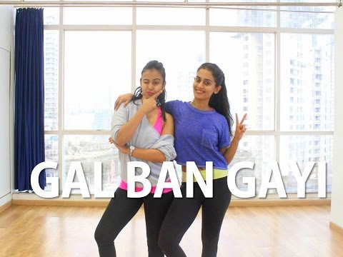 Gal Ban Gayi | BOLLYWOOD | Naach Mp3