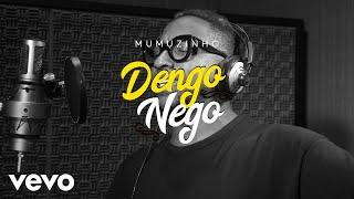 Mumuzinho   Dengo Nego (Lyric Video)