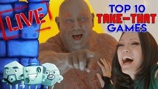 "Top 10 ""Take-That"" Games"