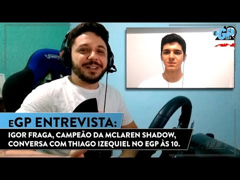 Do PlayStation à McLaren, Igor Fraga conta jornada no eSports | eGP às 10