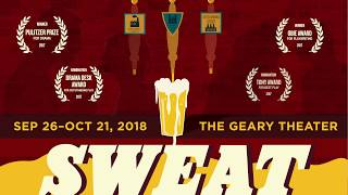 Sweat Trailer   American Conservatory Theater, San Francisco