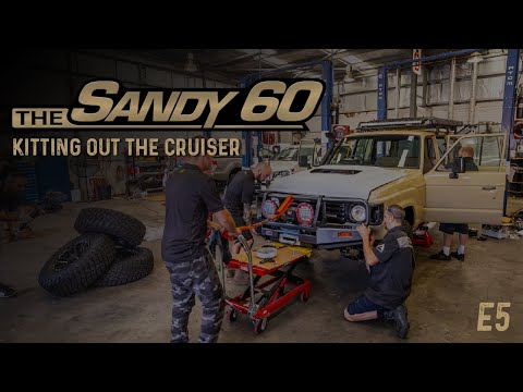 The Sandy 60   Kitting out the Cruiser (60 Series Build)