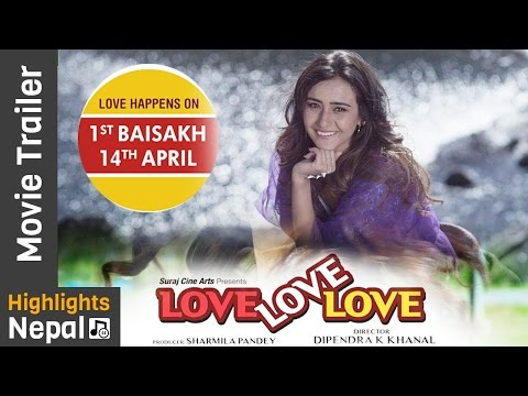 Nepali Movie Love Love Love Trailer