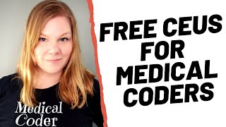 FREE AAPC CEUS FOR MEDICAL CODERS -- Where to find cheap CEUs and how to keep track of them