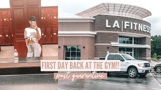 First Day Back at The Gym After Quarantine!!   my experience, what to expect, etc.