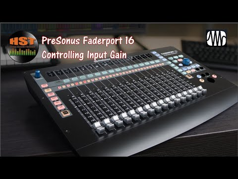 Controlling Input Gain - Faderport 8/16 (Studio One 4.5.5) Part 4 of 5
