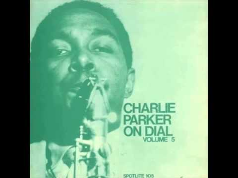 Original Charlie Parker Quintet - Out of Nowhere