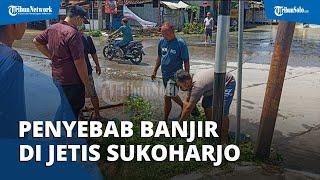 Terkuak, Ini Penyebab Banjir di Kawasan Jetis Sukoharjo, Ada Pendangkalan Gorong-gorong
