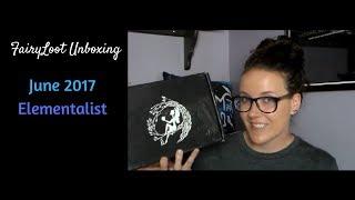 FairyLoot Unboxing: June 2017 Elementalists