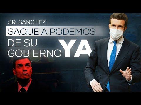 Sr. Sánchez saque a Podemos de su Gobierno ya