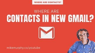 Where are Contacts in New Gmail?