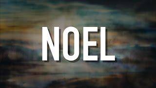 Noel (feat. Lauren Daigle) - [Lyric Video] Chris Tomlin