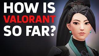 How Is Valorant So Far?