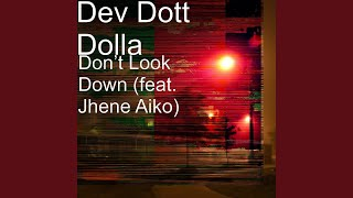 Don't Look Down (feat. Jhene Aiko)
