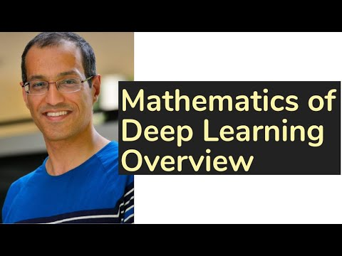 Mathematics of Deep Learning Overview