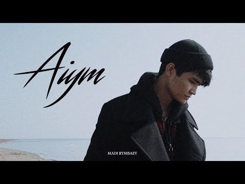 Madi Rymbaev - Aiym