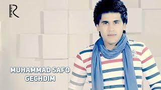 Muhammad Safo - Gechdim | Мухаммад Сафо - Гечдим