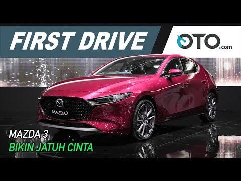 Mazda 3 | First Drive | Bikin Jatuh Cinta | GIIAS | OTO.com