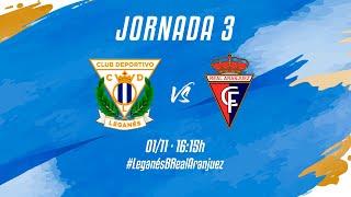 """R.F.F.M - TERCERA DIVISIÓN NACIONAL - JORNADA 3 - C.D. Leganés """"B"""" 1-0 Real Aranjuez C.F."""