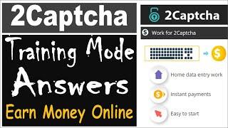 2Captcha Training Mode Answers 2020 Latest | Earn Money online | 2Captcha Training in Hindi
