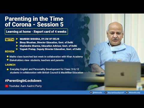 Report Card of 4 Weeks || Parenting in the time of Corona - Session 5 || With Manish Sisodia