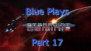 Starpoint Gemini 2 part 17 - Need 30mil