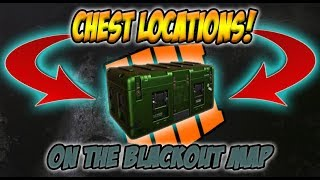 BLACKOUT - ALL CHEST & CRATE LOCATIONS (Feat. Estate, Fracking Tower, Cargo Docks, & MORE!)