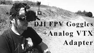 DJI HD FPV Goggles でアナログVTXを受信してみる!!+ BDI Digital Analog Adapter FPV DRONE astroX SL-X