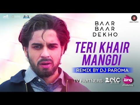 Teri Khair Mangdi Dj Paroma Remix [OST by Bilal Saeed]