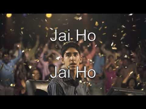 Jai Ho Lyrics - Slumdog Millionaire
