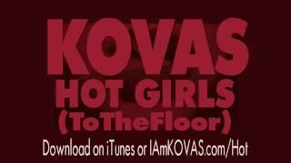 Hot Girls To The Floor by @KOVAS   IAmKOVAS com