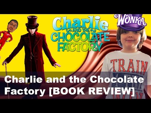 Charlie and the Chocolate Factory – Roald Dahl [BOOK REVIEW] – Kids Vlogs