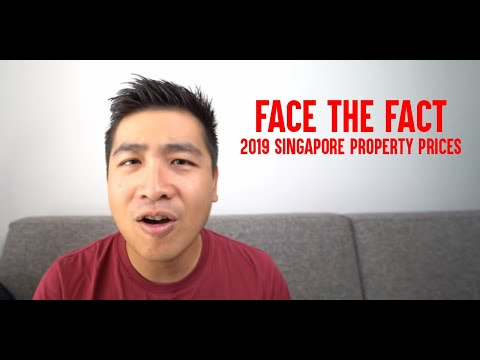 Face the FACT! 2019 Singapore Property Prices!