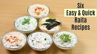 ६ आसान और झटपट रायता | 6 Easy and Quick Raita Recipes | Raita Recipe | KabitasKitchen