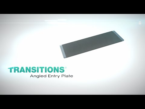Thumbnail of the Product Overview - TRANSITIONS® Angled Entry Plate | EZ-ACCESS video