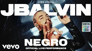 """J Balvin - Negro (Official Live Performance)  