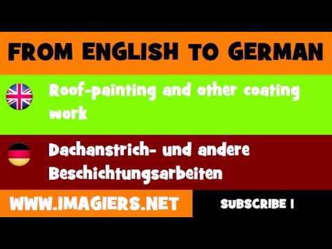 DEUTSCH   ENGLISCH  = Dachanstrich  und andere Beschichtungsarbeiten
