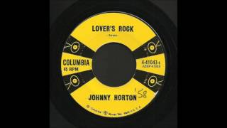 Johnny Horton - Lover's Rock - Rockabilly 45