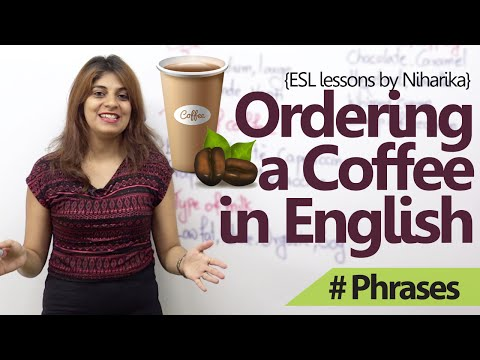 English Lessons – How to order a coffee in English? ( Free Spoken English lessons)
