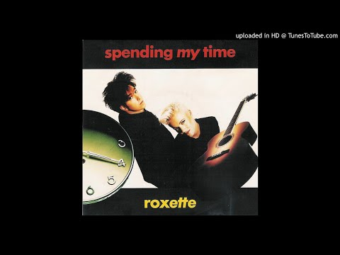 Roxette - Spending my time (Instrumental)
