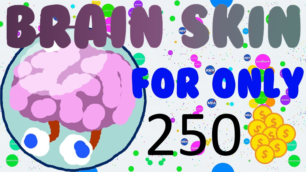 Video Brain Skin For Only 250 Coins New Agario Skin Glitch