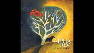 Alpha Rev / Goodbye From The Start / New Morning (2010)