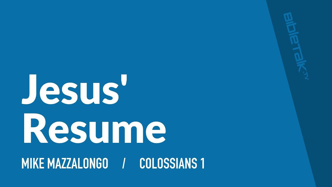 Jesus' Resume