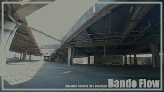 Bando Flow / Armattan Rooster FPV Freestyle