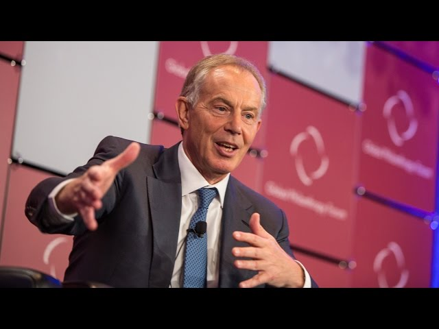 Special Address: Tony Blair, Former Prime Minister, Great Britain and Northern Ireland